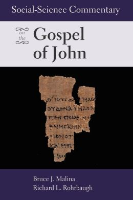 Social Science Commentary On The Gospel Of John
