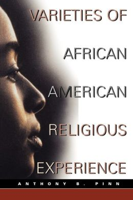 Varieties Of African American Religious Experience