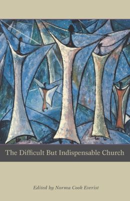 Difficult But Indispensable Church, The