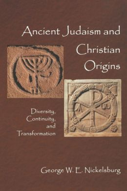 Ancient Judaism And Christian Origins