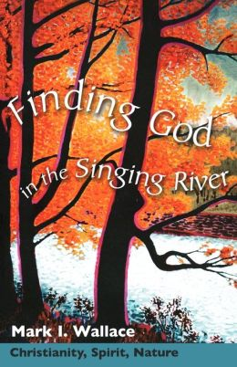 Finding God In Singing River