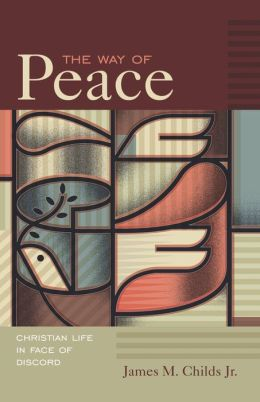 The Way of Peace: Christian Life in the Face of Discord