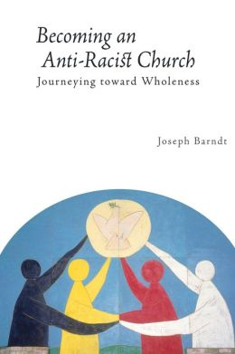 Becoming The Anti-Racist Church