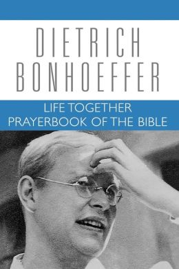 Life Together Prayerbook Of The Bible