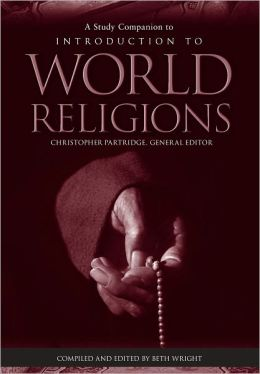 A Study Companion to Introduction to World Religions
