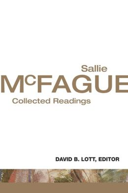 Sallie McFague: Collected Readings