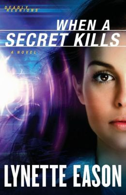 When a Secret Kills: A Novel