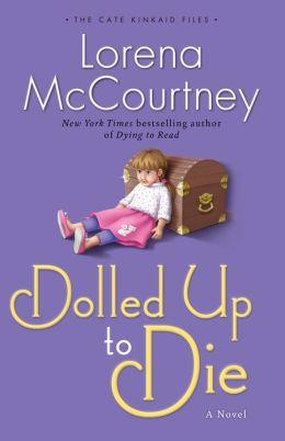Dolled Up to Die (Cate Kinkaid Files Series #2)