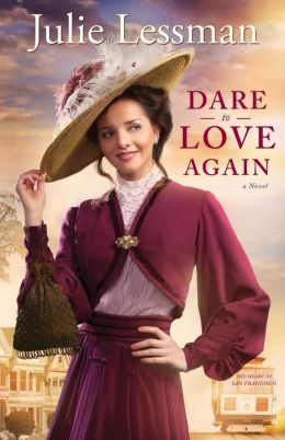 Dare to Love Again (Heart of San Francisco Series #2)