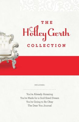 The Holley Gerth Collection: B&N Exclusive