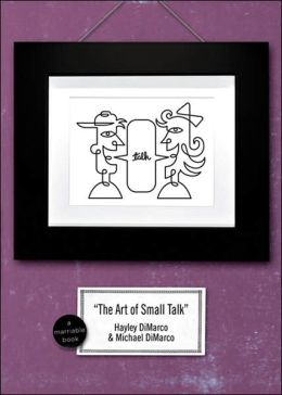 Art of Small Talk: Because Dating's Not a Science-It's an Art
