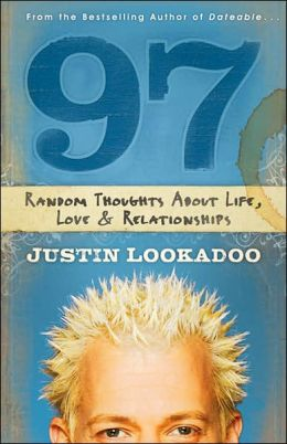 97: Random Thoughts about Life, Love & Relationships