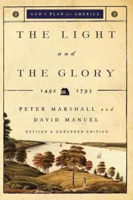 The Light and the Glory: 1492-1787