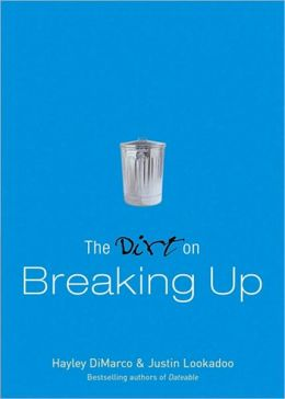 The Dirt on Breaking Up