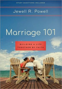 Marriage 101: Building a Life Together by Faith