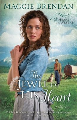 The Jewel of His Heart (Heart of the West Series #2)