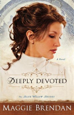 Deeply Devoted (Blue Willow Brides Series #1)