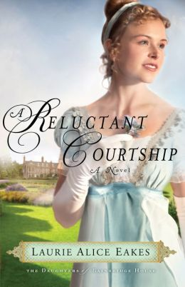 A Reluctant Courtship (Daughters of Bainbridge House Series #3)