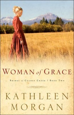 Woman of Grace (Brides of Culdee Creek Series #2)