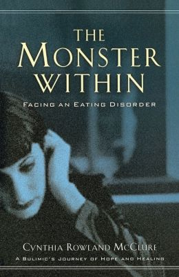 Monster Within, The: Facing an Eating Disorder