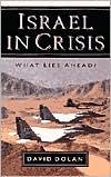 Israel in Crisis: What Lies Ahead?