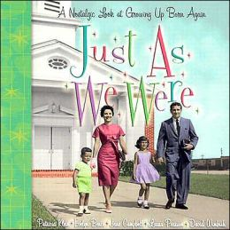 Just as We Were: A Nostalgic Look at Growing up Born Again
