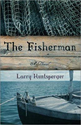 Fisherman, The: A Novel