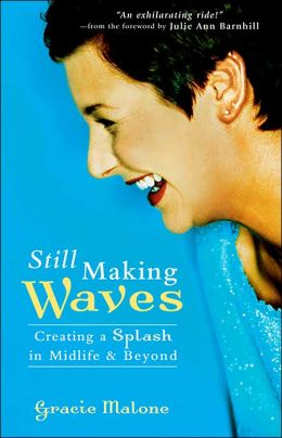 Still Making Waves: Creating a Splash in Midlife and Beyond