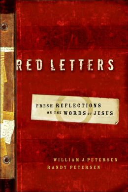 Red Letters: Fresh Reflections on the Words of Jesus