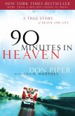 Book Cover Image. Title: 90 Minutes in Heaven:  A True Story of Death & Life, Author: Don Piper