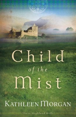 Child of the Mist (These Highland Hills Series #1)
