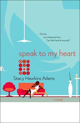 Speak to My Heart
