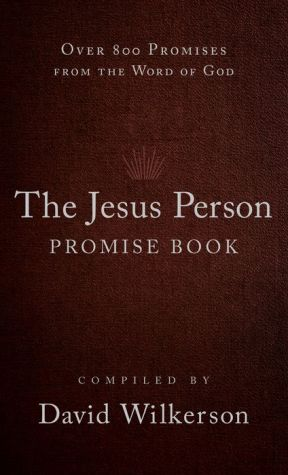 The Jesus Person Promise Book, gift edition: Over 800 Promises from the Word of God