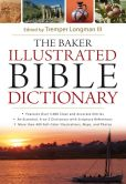Book Cover Image. Title: The Baker Illustrated Bible Dictionary, Author: Tremper III Longman