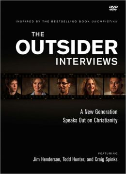 Outsider Interviews, The: A New Generation Speaks Out on Christianity