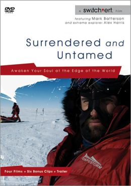 Surrendered and Untamed: Awaken Your Soul at the Edge of the World