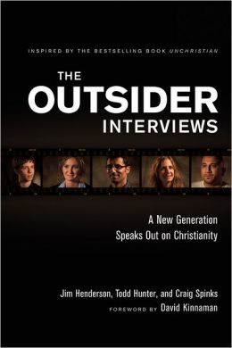 Outsider Interviews, The: What Young People Think about Faith and How to Connect with Them