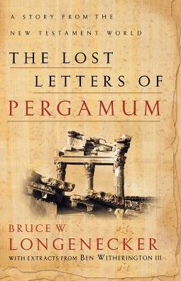 Lost Letters of Pergamum, The: A Story from the New Testament World