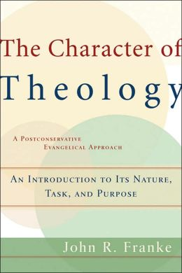 Character of Theology, The: An Introduction to Its Nature, Task, and Purpose