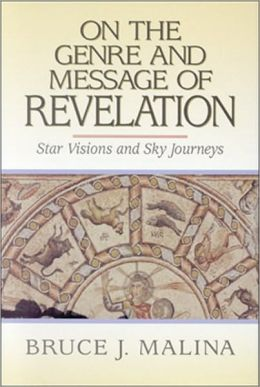 On the Genre and Message of Revelation: Star Visions and Sky Journeys