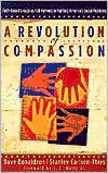 Revolution of Compassion: Faith-Based Groups as Full Partners in Fighting America's Social Problems