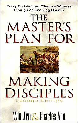 Master's Plan for Making Disciples, The: Every Christian an Effective Witness through an Enabling Church