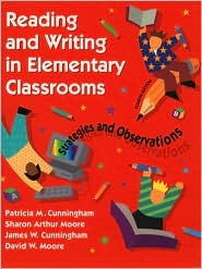 Reading and Writing in Elementary Classrooms: Strategies and Observations