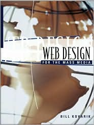 Web Design for the Mass Media