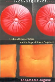 Inconsequence: Lesbian Representation and the Logic of Sexual Sequence