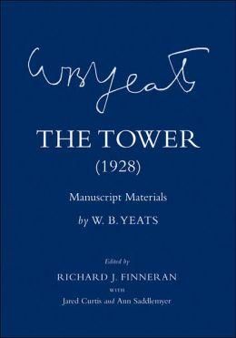 The Tower (1928): Manuscript Materials