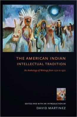 The American Indian Intellectual Tradition