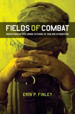Fields of Combat: Understanding PTSD Among Veterans of Iraq and Afghanistan