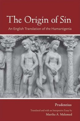 The Origin of Sin: an English translation of the Hamartigenia
