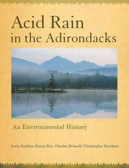 Acid Rain in the Adirondacks: An Environmental History